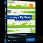 Einstieg in Python - Ideal f�r Programmieranf�nger